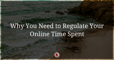 Why You Need to Regulate Your Online Time Spent