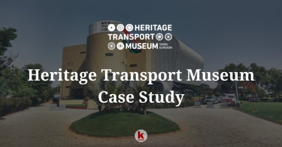 Social Media Marketing (SMM) Case Study for Heritage Transport Museum, Gurgaon, India