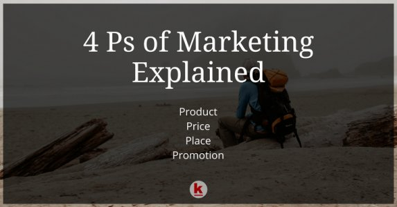 The 4 Ps Of Marketing Explained